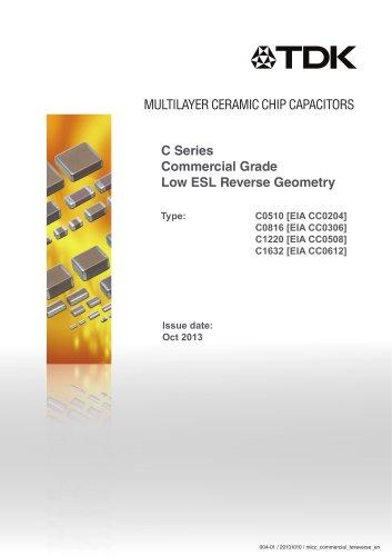Multilayer Ceramic Chip Capacitor C Series Commercial Grade Low ESL Reverse Geometry