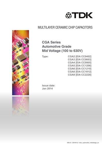 Multilayer Ceramic Chip Capacitor CGA Series Automotive Grade Mid Voltage (100 to 630V)