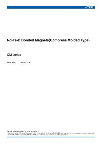 Nd-Fe-B Type Plastic Bonded Magnets CM