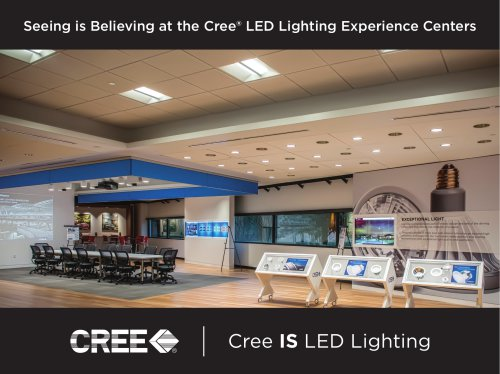 Seeing is Believing at the Cree LED Lighting Experience Centers