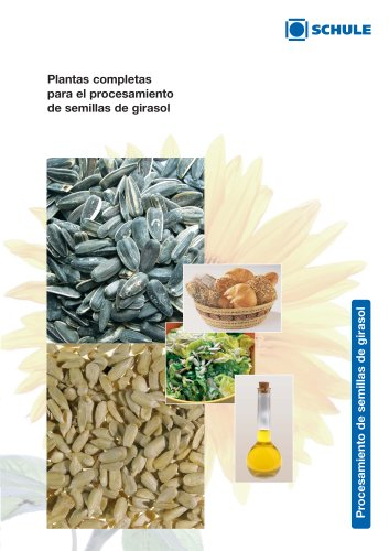 Plantas completas para el procesamiento de semillas de girasol