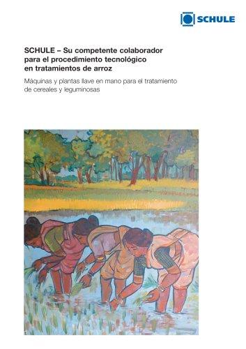 SCHULE – Su competente colaborador para el procedimiento tecnológico en tratamientos de arroz