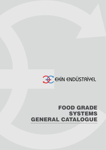 FOOD GRADE SYSTEMS GENERAL CATALOGUE