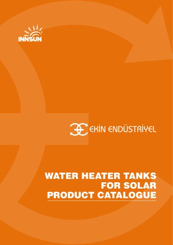 WATER HEATER TANKS FOR SOLAR PRODUCT CATALOGUE