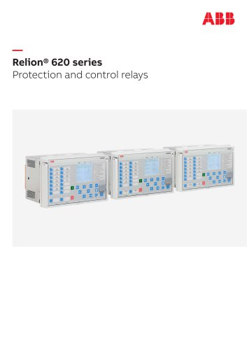 Relion® 620 series Protection and control relays