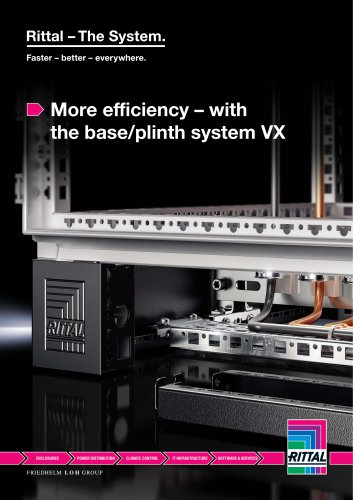 More efficiency – with the base/plinth system VX