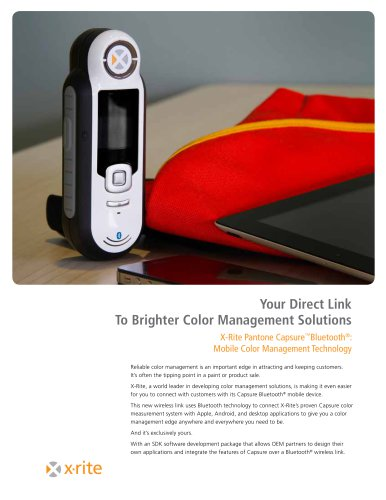 X-Rite Pantone Capsure™Bluetooth®: Mobile Color Management Technology
