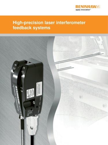 High precision laser interferometer feedback systems
