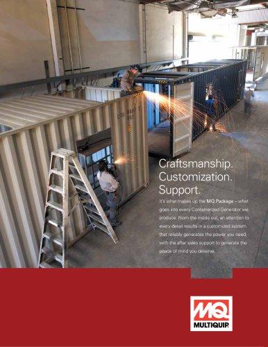 Craftsmanship Customization. Support.