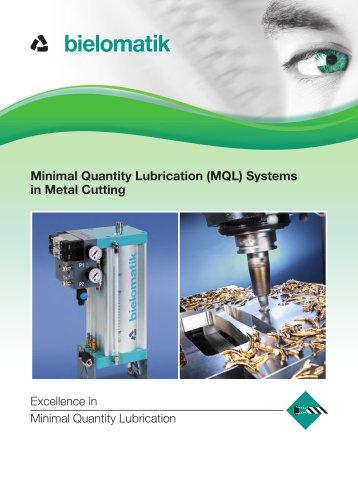 Minimal Quantity Lubrication (MQL) Systems in Metal Cutting