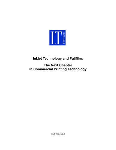 Inkjet Technology and Fujifilm: The Next Chapter in Commercial Printing Technology