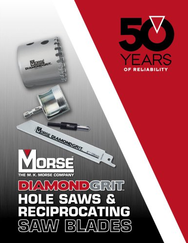 Diamond Grit Hole Saws and Recips Catalog
