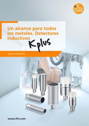 Un alcance para todos los metales. Detectores inductivos Kplus