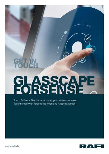 GLASSCAPE forSENSE - Touch & Feel