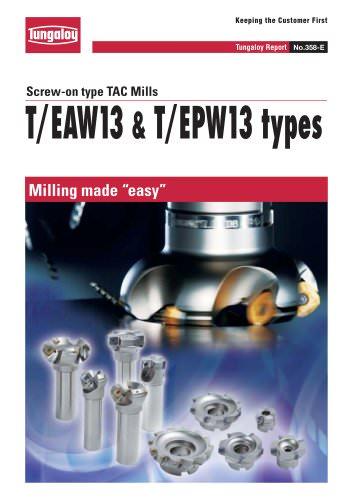 Screw-on type TAC Mills T/EAW13 & T/EPW13 types