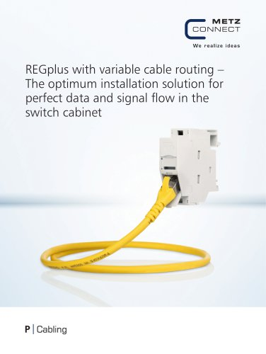 P|Cabling - REGplus with variable cable routing – The optimum installation solution for perfect data and signal flow in the switch cabinet