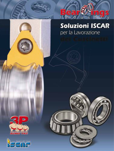 Solutions for the bearing industries