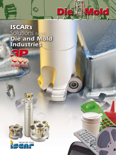 Solutions for the Dies and Molds industries