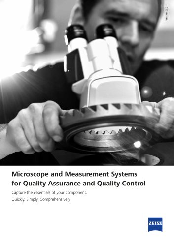 Microscope and Measurement Systems for Quality Assurance and Quality Control