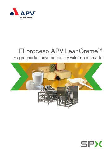 El proceso APV LeanCreme