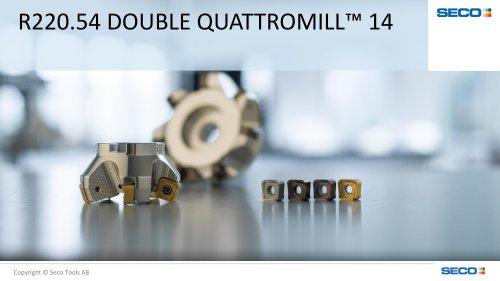 DOUBLE QUATTROMILL™ 14