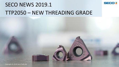 TTP2050 – NEW THREADING GRADE