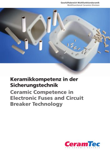 Ceramic Competence in Electronic Fuses and Circuit Breaker Technology