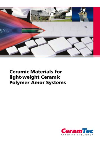 Ceramic Materials for  light-weight Ceramic  Polymer Amor Systems