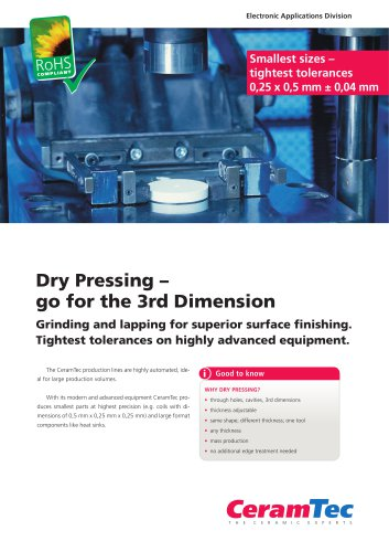 Dry Pressing ? go for the 3rd Dimension