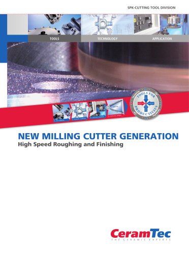 New Milling Cutter Generation