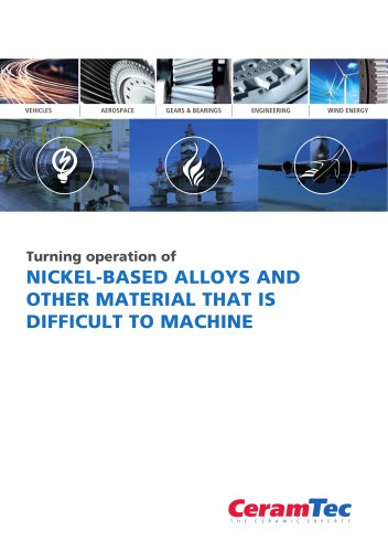 NICKEL-BASED ALLOYS AND OTHER MATERIAL THAT IS DIFFICULT TO MACHINE