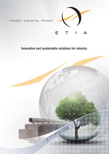 ETIA Group : Innovative and sustainable solutions for industry