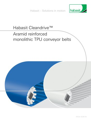 Habasit Cleandrive™ Aramid reinforced monolithic TPU conveyor belts