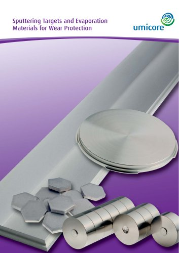 Sluttering targets and evaporation Materials for wear protection