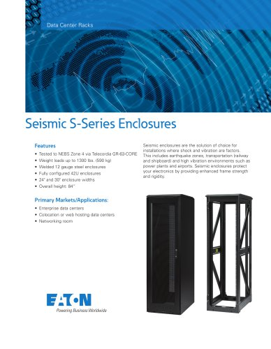 Seismic S-Series Enclosures