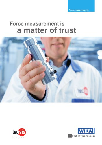 Force measurement is a matter of trust