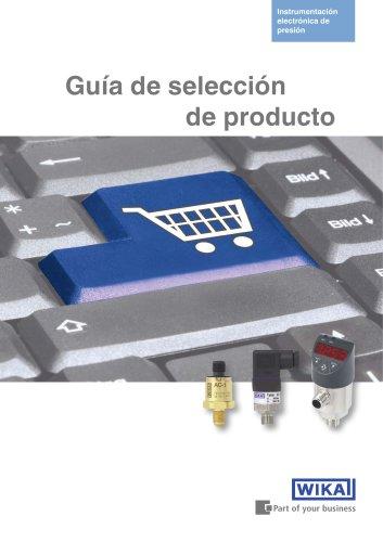 Guía de selección de producto: Instrumentación electrónica de presión