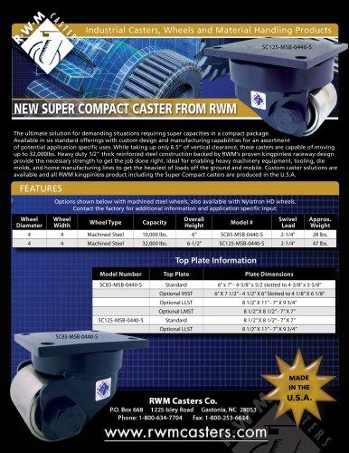 New Super Compact Caster