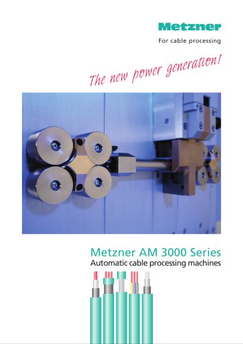 Metzner AM 3000 Series - Cut and Strip Machines
