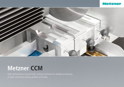 Metzner CCM Series - Circular Knife Cutting Machines for steel-reinforced profiles and hoses