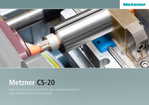Metzner CS-20 - Effective Cable Shield Processing