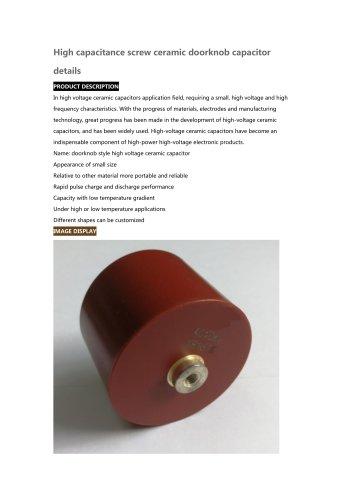 High capacitance screw ceramic doorknob capacitor