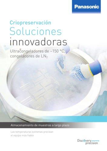 Criopreservación Soluciones innovadoras