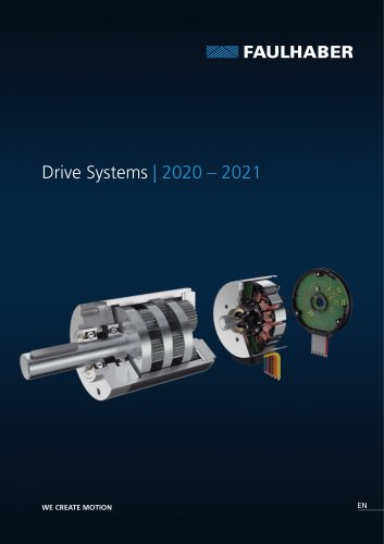 FAULHABER Catalogue 2020 - 2021 | Drive Systems evolved