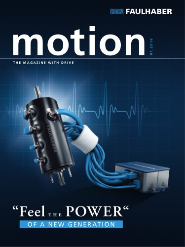 FAULHABER motion the magazine with drive 1/2016