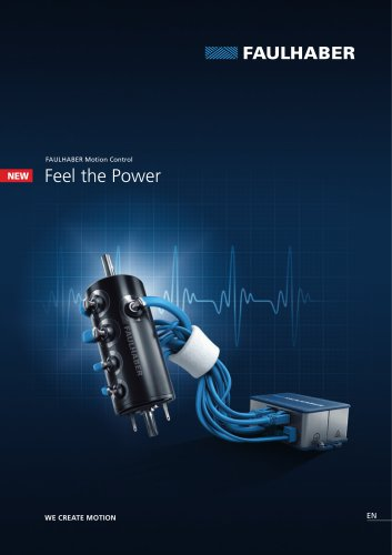 Feel the power - a new generation of FAULHABER Motion Control