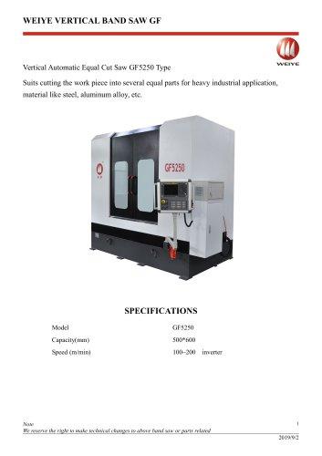 WEIYE VERTICAL AUTOMATIC EQUAL CUT SAW GF5250