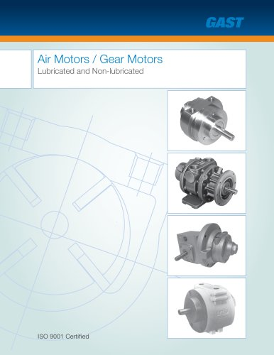 Air Motors/Gear Motors, Lubricated and Non-Lubricated