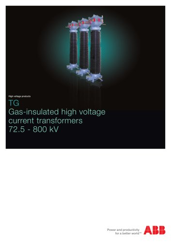TG -Gas-insulated high voltage current transformers - 72.5 - 800 kV