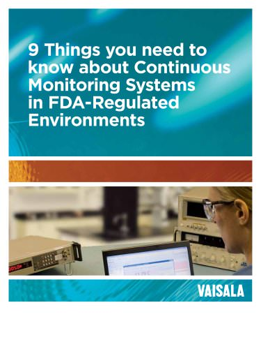 9 Things you need to  know about Continuous  Monitoring Systems  in FDA-Regulated  Environments